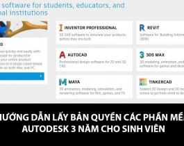 Hướng dẫn lấy bản quyền và cài đặt phần mềm Autodesk (AutoCad, Revit, 3ds Max, ...) miễn phí cho sinh viên