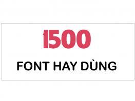 1500 font tiếng Việt hay dùng [Miễn Phí Download]