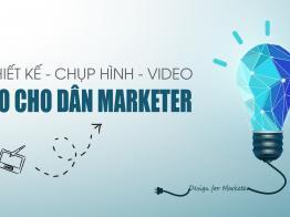 Học chụp hình, thiết kế, video: Combo đắc lực cho marketer