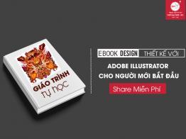 Giáo Trình Tự Học Illustrator Lý Thuyết Lẫn Thực Hành