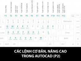 Ở bài viết trước IDC đã đề cập đến các lệnh cơ bản, nâng cao thường dùng trong AutoCAD,